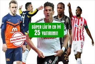 Süper Lig in en karlı 25 yatırımı!